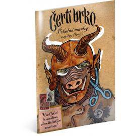 ČERTOVSKÉ PERO – Pekelné masky a spevy (revy)