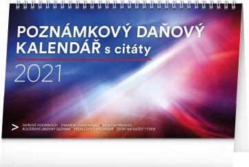 Stolový kalendár Poznámkový daňový s citátmi CZ 2021, 25 × 14,5 cm