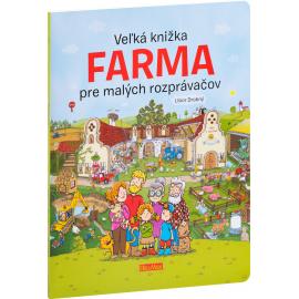 Veľká knižka FARMA pre malých rozprávačov