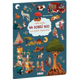 Veľká knižka NA DOBRÚ NOC pre malých rozprávačov
